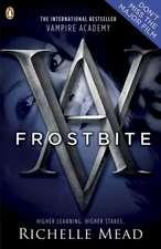 Vampire Academy : Frostbite