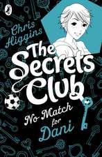 The Secrets Club: No Match for Dani