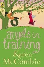 Angels in Training: (Angels Next Door Book 2)