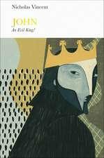 John (Penguin Monarchs): An Evil King?