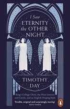 I Saw Eternity the Other Night: King's College Choir, the Nine Lessons and Carols, and an English Singing Style