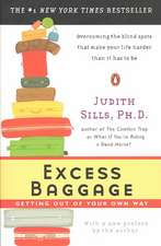 Excess Baggage:  Getting Out of Your Own Way