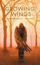 Growing Wings:  The Claidi Journals II
