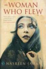 Jahan, N: The Woman Who Flew