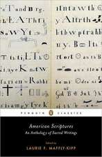 American Scriptures:  An Anthology of Sacred Writings