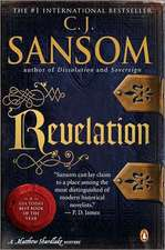 Revelation:  A Matthew Shardlake Tudor Mystery