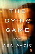 Dying Game, The - No Rights: A Novel