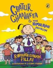 Chatur Chanakya and the Himalayan Problem
