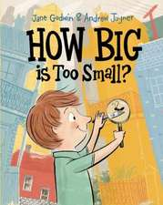 How Big is Too Small?