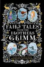 Fairy Tales from the Brothers Grimm. Gift Edition