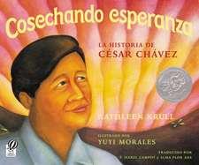 Cosechando esperanza: La historia de César Chávez