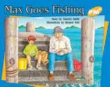 Max Goes Fishing PM PLUS Level 8 Yellow