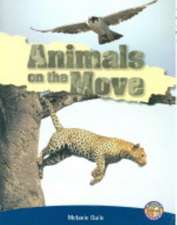 Animals on the Move PM Extras NF Sapphire: PM Extras Non-fiction On Move Sapphire
