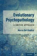 Evolutionary Psychopathology: A Unified Approach