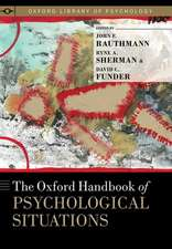 The Oxford Handbook of Psychological Situations