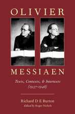 Olivier Messiaen: Texts, Contexts, and Intertexts (1937–1948)