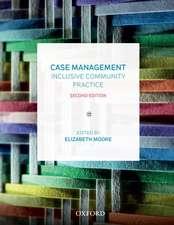 Case Management: Inclusive Community Practice