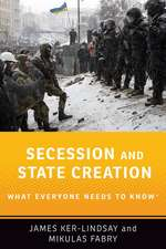 Secession and State Creation: What Everyone Needs to Know®