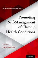 Promoting Self-Management of Chronic Health Conditions: Theories and Practice
