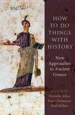 How to Do Things with History