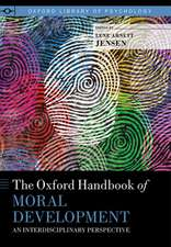 The Oxford Handbook of Moral Development