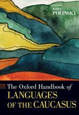 The Oxford Handbook of Languages of the Caucasus