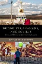 Buddhists, Shamans, and Soviets: Rituals of History in Post-Soviet Buryatia
