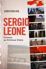 Sergio Leone: Cinema as Political Fable