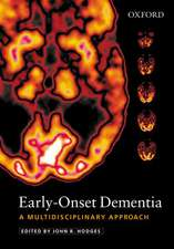 Early-Onset Dementia: A Multidisciplinary Approach