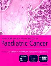 Molecular Biology and Pathology of Paediatric Cancer
