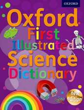 Oxford First Illustrated Science Dictionary