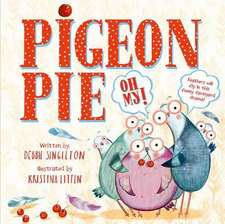 Pigeon Pie, Oh My!