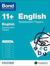 Bond 11+: English: Assessment Papers: 12+-13+ years