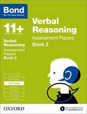 Bond 11+: Verbal Reasoning: Assessment Papers: 9-10 years Book 2