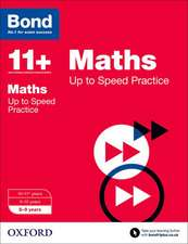 Bond 11+: Maths: Up to Speed Papers: 8-9 years