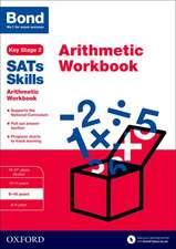 Bond SATs Skills: Arithmetic Workbook: 9-10 years