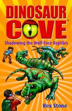 Dinosaur Cove: Shadowing the Wolf-Face Reptiles