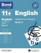 Bond 11+ English Assessment Papers 10-11 Years Book 2