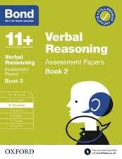 Bond 11+ Verbal Reasoning Assessment Papers 9-10 Years Book 2
