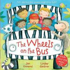 Ormerod, J: Wheels on the Bus with Audio-CD