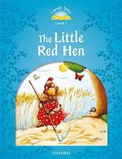 Classic Tales Second Edition: Level 1: The Little Red Hen Audio Pack
