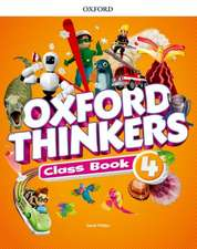 Oxford Thinkers: Level 4: Class Book