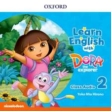 Learn English with Dora the Explorer: Level 2: Class Audio CDs