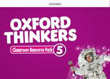 Oxford Thinkers: Level 5: Classroom Resource Pack