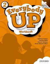 Everybody Up: 2: Workbook with Online Practice