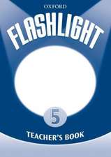 Flashlight 5: Teachers Book
