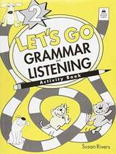 Let's Go Grammar and Listening: 2: Activity Book 2