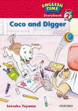 English Time 2: Storybook: Coco and Digger