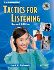Tactics for Listening: Expanding Tactics for Listening, Second Edition: Student Book with Audio CD