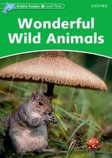 Dolphin Readers Level 3: Wonderful Wild Animals
